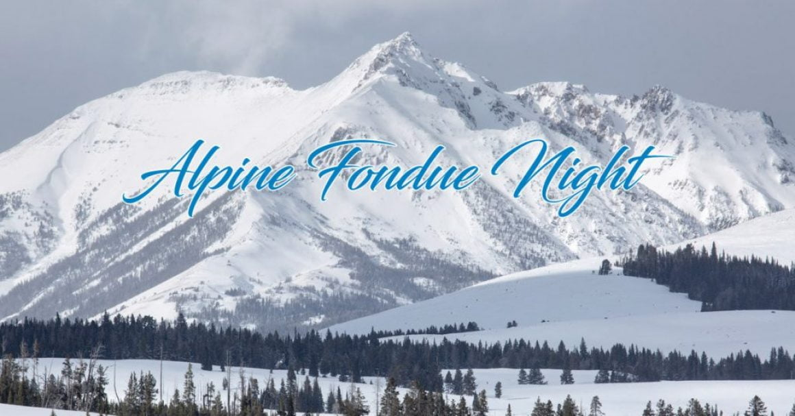 Alpine Fondue Night at the Scott Arms | Friday December 1st 2017