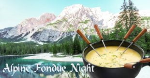 Alpine Fondue Night at the Scott Arms | Friday December 15th 2018