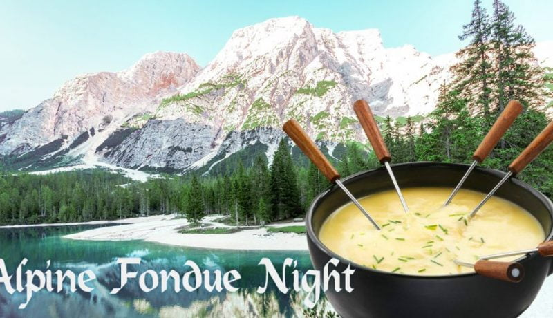 Alpine Fondue Night at the Scott Arms | Friday December 15th 2018