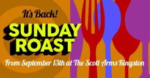 The Scott Arms Sunday Roast Returns on September 13th