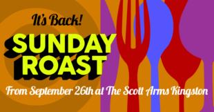 The Scott Arms Sunday Roast Returns on September 26th